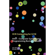 OCR Computing for GCSE - A451 Revision Guide (BOK)