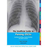 Unofficial Guide to Passing OSCEs (BOK)