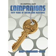 Companions: Fifty Years of Doctor Who Assistants: An Unofficial Guide (BOK)
