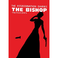 Assassination Diaries - the Bishop (BOK)