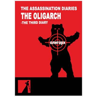 Assassination Diaries - the Oligarch (BOK)