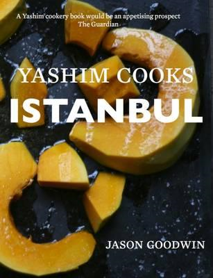 Yashim Cooks Istanbul: Culinary Adventures in the Ottoman Ki (BOK)