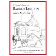 Pilgrim's Guide to Sacred London (BOK)