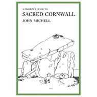 Pilgrim's Guide to Sacred Cornwall (BOK)