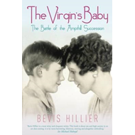 The Virgin's Baby: The Battle of the Ampthill Succession (BOK)