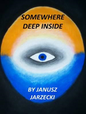 Somewhere Deep Inside (BOK)