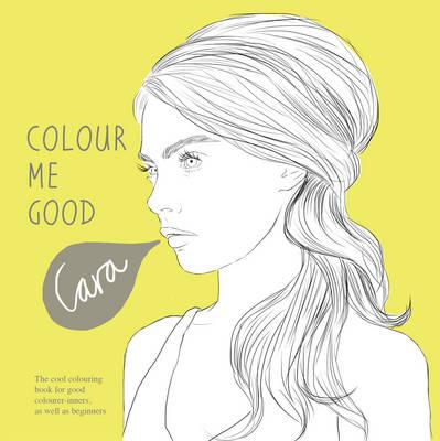 Colour Me Good Cara Delevingne (BOK)