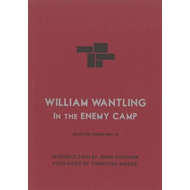 William Wantling: In The Enemy Camp (BOK)