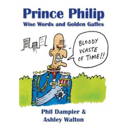 Prince Philip: Wise Words and Golden Gaffes (BOK)