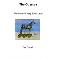 Odyssey; the Story in Very Basic Latin (BOK)