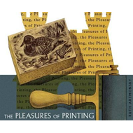 The Pleasures of Printing (BOK)