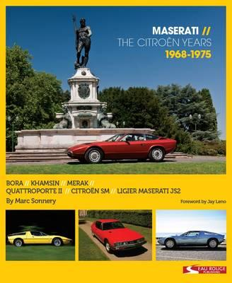 Maserati - the Citroen Years 1968 - 1975 (BOK)