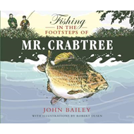 Fishing in the Footsteps of Mr. Crabtree (BOK)