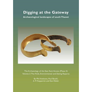 Digging at the Gateway: Archaeological Landscapes of South T (BOK)