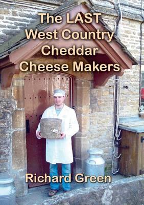 Last West Country Cheddar Cheese Makers (BOK)