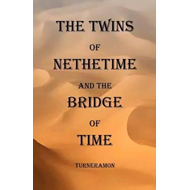 Twins of Nethertime and the Bridge of Time (BOK)