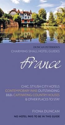 France (Charming Small Hotel Guides) (BOK)