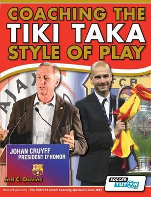 Coaching the Tiki Taka Style of Play (BOK)