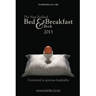 The New Zealand Bed & Breakfast Book: 2013 (BOK)