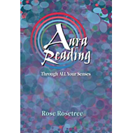 Aura Reading Through ALL Your Senses (BOK)