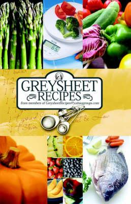 Greysheet Recipes Cookbook ?2008] Greysheet Recipes Collecti (BOK)