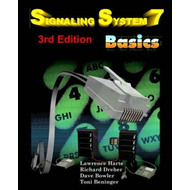 Signaling System 7 (Ss7) Basics, 3rd Edition