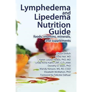 Lymphedema and Lipedema Nutrition Guide (BOK)