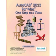 AutoCAD 2013 for Mac: One Step at a Time (BOK)