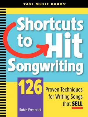 Shortcuts to Hit Songwriting (BOK)