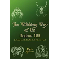 Witching Way of the Hollow Hill (BOK)
