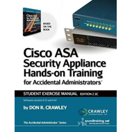 Cisco Asa Security Appliance Hands-On Training for Accidenta (BOK)