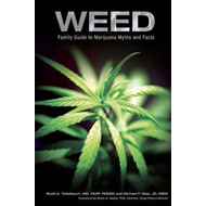 Weed: Family Guide to Marijuana Myths and Facts (BOK)