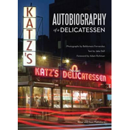 Katz's: Autobiography of a Delicatessen (BOK)