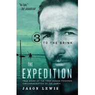 To the Brink (the Expedition Trilogy, Book 3) (BOK)