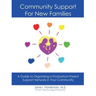 Community Support for New Families: Guide to Organizing a Po (BOK)