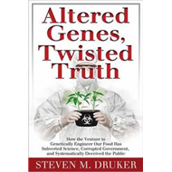 Altered Genes, Twisted Truth (BOK)