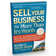 Sell Your Business for More Than It's Worth (BOK)