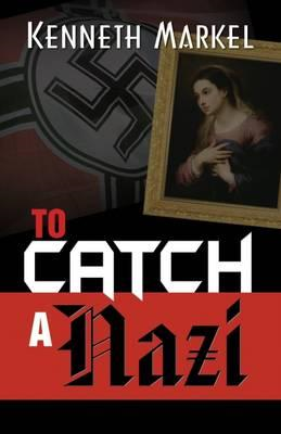 To Catch a Nazi (BOK)
