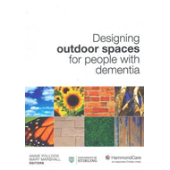 Designing Outdoor Spaces for People with Dementia (BOK)