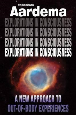 Explorations in Consciousness (BOK)
