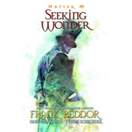 Hatter M Seeking Wonder (BOK)