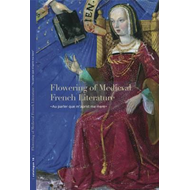 "Flowering of Medieval French Literature: ""Au Parler Que M'aprist Ma Mere"" (BOK)"