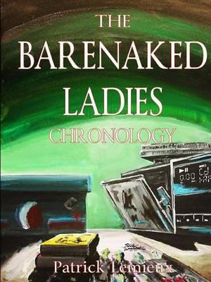 Barenaked Ladies Chronology (BOK)