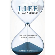 Life in Half a Second (BOK)