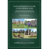Lived Experience in the Later Middle Ages (BOK)
