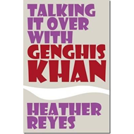 Talking it Over with Genghis Khan (BOK)