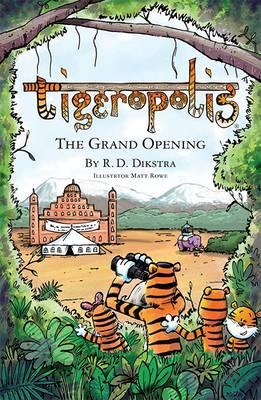 Tigeropolis - The Grand Opening (BOK)