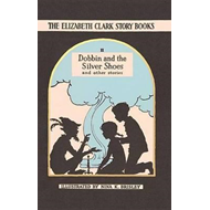 Dobbin and the Silver Shoes (BOK)