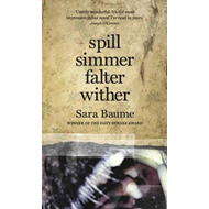 Spill Simmer Falter Wither (BOK)