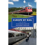 Europe by Rail: The Definitive Guide for Independent Travell (BOK)